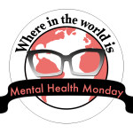 Where in the World is Mental Health Monday?